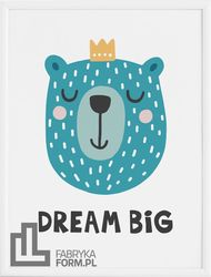 Plakat Dream Big 30 x 40 cm