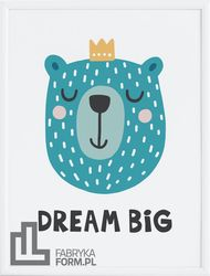 Plakat Dream Big 50 x 70 cm